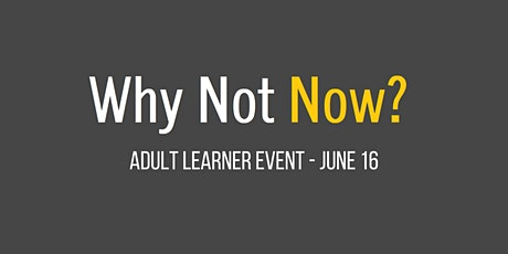Adult Learner Event - June 16, 2021 tickets