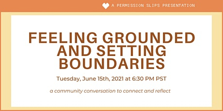 Feeling Grounded and Setting Boundaries tickets