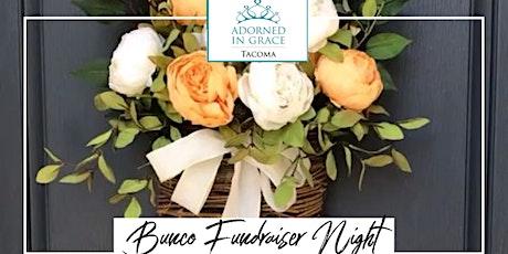 Adorned in Grace Bunco Fundraiser tickets