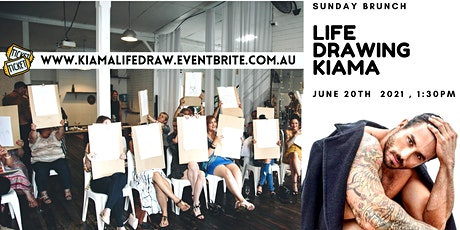 KIAMA LIFE DRAWING and BRUNCH tickets