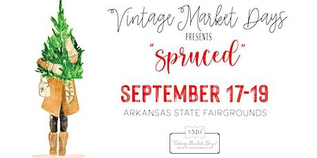 "Vintage Market Days® of Little Rock ""Spruced"" tickets"