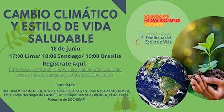 Clima & estilo de vida saludable / Clima & estilo de vida saudável tickets