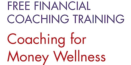 Coaching for Money Wellness: Free Training for Community Sector Workers tickets