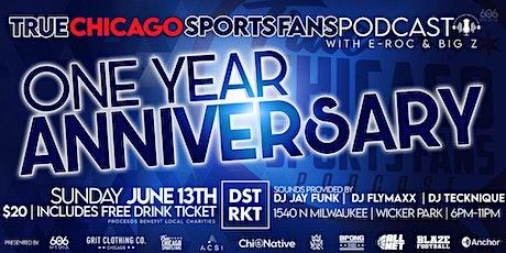 True Chicago Sports Fans Podcast  1Year Anniversary Fundraiser! tickets