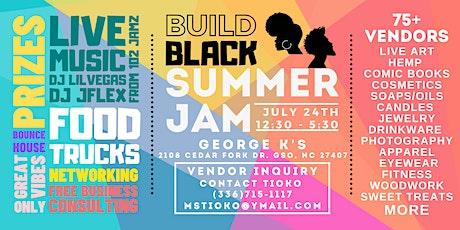 Build Black SUMMER JAM tickets