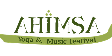 Ahimsa Yoga & Music Festival  Oct 22-24 2021 tickets