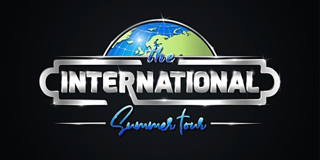 THE INTERNATIONAL SUMMER TOUR 2021 tickets