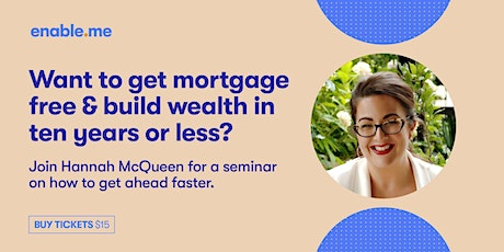 Get Mortgage-Free and Build Wealth in 10 years or less - West Auckland tickets