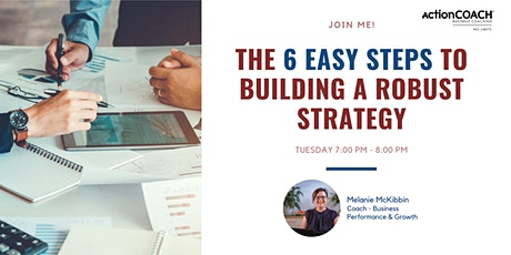 The 6 easy steps to building a robust strategy tickets