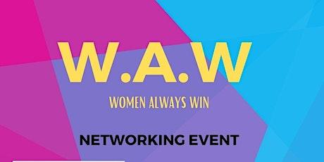W.A.W (Women Always Win) tickets