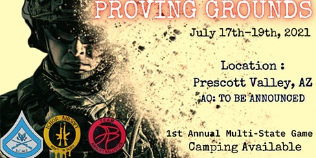 1st Annual Game: PROVING GROUNDS tickets