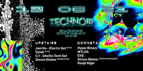 Technoir's 5th Queen's Birthday Eve Party tickets
