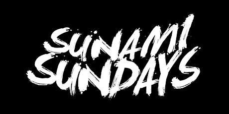 SUNAMI SUNDAYS tickets