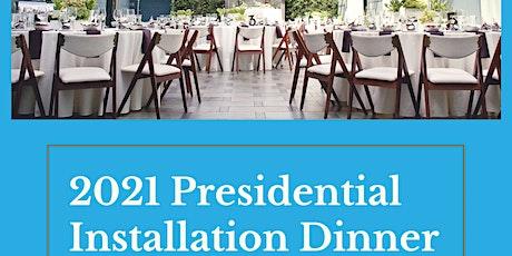 Presidential Installation Dinner tickets