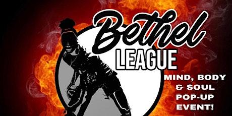 The Bethel League - Premier Women's Basketball MIND, BODY & SOUL Event tickets