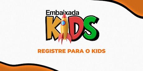 EMBAIXADA KIDS -Junho/20 ingressos