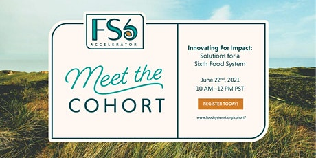 Innovating for Impact: Solutions for a Sixth Food System tickets