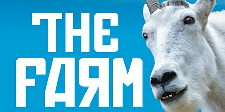 """Grab your Friends for a  Fun Night Out at the Theatre """"The Farm"""" tickets"""