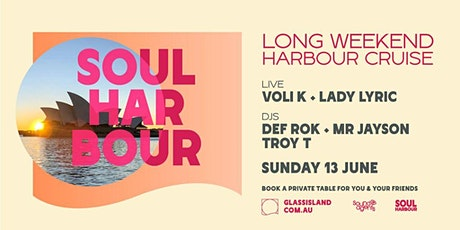 Glass Island pres. Soul Harbour Long Weekend - Sun 13th June tickets