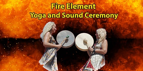 Fire Element Yoga & Sound Ceremony tickets