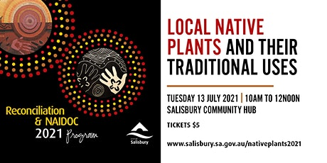 NAIDOC - Local Native Plants and their Traditional Uses tickets