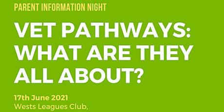 Understanding Vocational Education Training (VET): Parent Information Night tickets