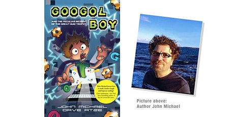 Meet the Author: John Michael  (for school years 3-6) - IN PERSON tickets