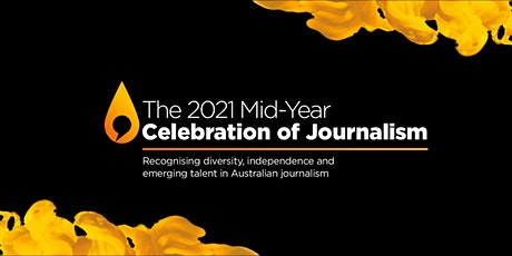 The 2021 Mid-Year Celebration of Journalism tickets