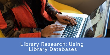 Library Research - Using Library Databases tickets