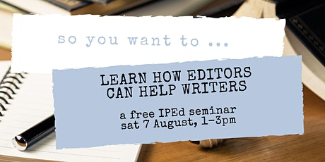 So You Want to ... Learn How Editors Can Help Writers tickets