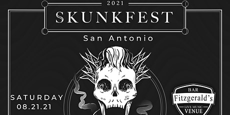 Skunkfest 2021 San Antonio tickets