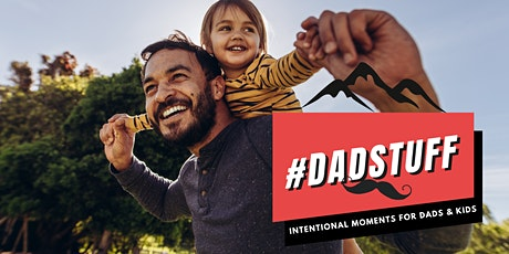 #DadStuff: Community and events for Dads & kids tickets