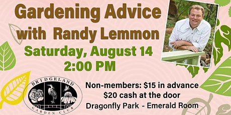 Gardening Advice with Randy Lemmon tickets
