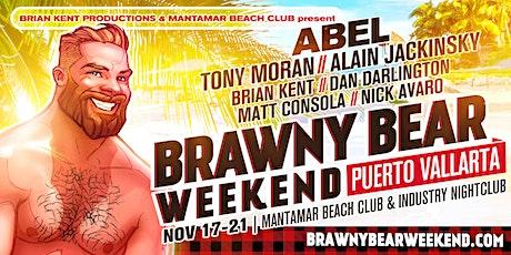 Brawny Bear Weekend 2021 - Puerto Vallarta tickets