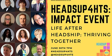 HeadsUp4HTs Impact Event: Life After Headship - Thriving Together! tickets
