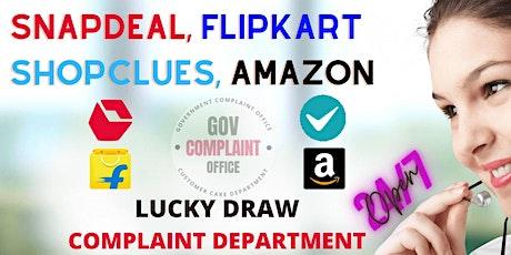 Snapdeal, Flipkart, Shopclues, & Amazon Lucky Draw Complaint Number tickets