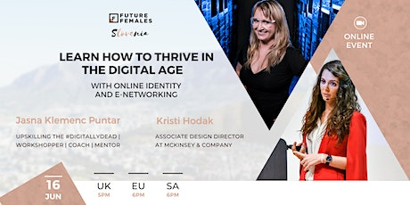 Learn how to Thrive in the Digital Age with Online Identity & e-Networking tickets