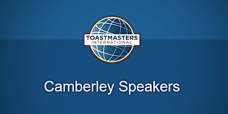 Camberley Speakers - Improve your Public Speaking with Toastmasters tickets