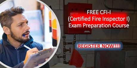 FREE Certified Fire Inspector I (CFI-1) Exam Preparation Course tickets
