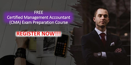 FREE Certified Management Accountant (CMA) Exam Preparation Course tickets