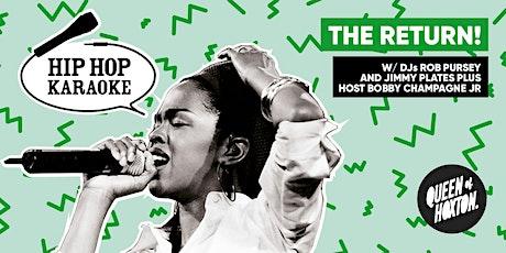 Hip Hop Karaoke - The BIG Return! tickets