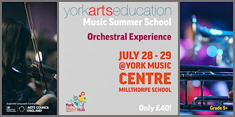 Music Summer School (Orchestral Experience) tickets