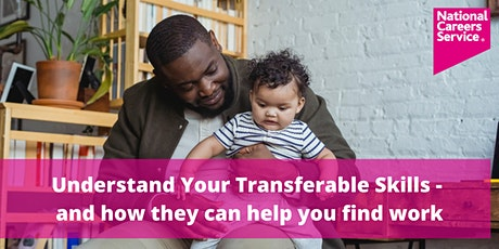 Understand your Transferable Skills - and how they can help you find work tickets