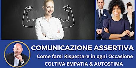 CORSO On Line (Webinar) - Comunicazione ASSERTIVA biglietti