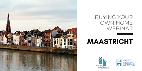 Buying Your Own Home in Maastricht (Webinar) tickets