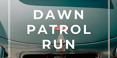 Dawn Patrol Run tickets