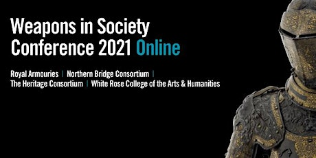 Weapons in Society Online Conference | 2021 tickets