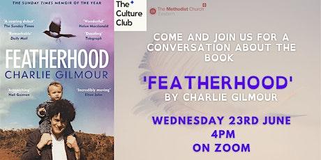 The Culture Club - 'Featherhood' tickets
