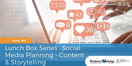 Lunch Box Series : Social Media Planning - Content & Storytelling tickets