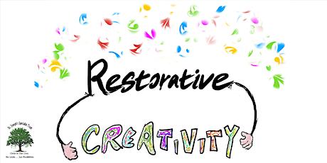 Restorative Creativity tickets